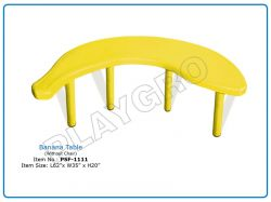 Banana Table (Without Chair) for Play School